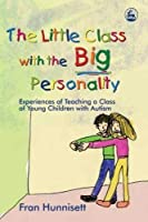 The Little Class with the Big Personality: Experiences of Teaching A Class of Young Children with Autism