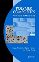 Polymer Composites: From Nano- to Macro-Scale