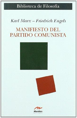 Download Manifiesto del partido comunista / Manifesto of the Communist Party (Clasicos Filosofia) 8495311682