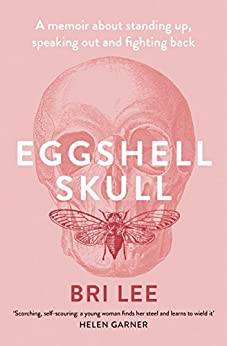 Eggshell Skull by [Lee, Bri]