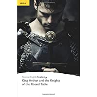 Penguin Readers: Level 2 KING ARTHUR AND KNIGHTS OF THE ROUND TABLE (Penguin Readers, Level 2)