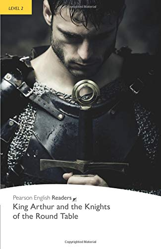 Penguin Readers: Level 2 KING ARTHUR AND KNIGHTS OF THE ROUND TABLE (Penguin Readers, Level 2)の詳細を見る