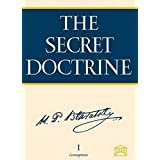The Secret Doctrine: The Synthesis of Science, Religion, and Philosophy (2-volume set): The Synthesis of Science, Religion &