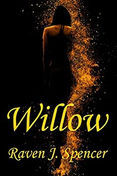 Willow: A Lesbian Bodyguard Romance by [Spencer, Raven J.]