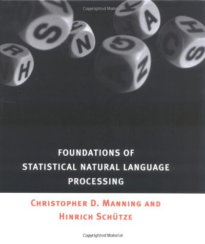 Foundations of Statistical Natural Language Processing (The MIT Press)の詳細を見る