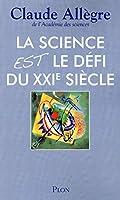 La science est le défi du XXI siècle