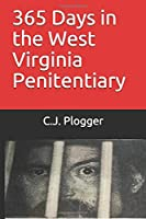 365 Days in the West Virginia Penitentiary