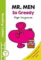 Reading Laddermr Men: So Greedy Level 1