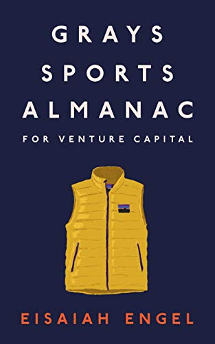 Grays Sports Almanac for Venture Capital: A new standard for optionality to beat the odds (English Edition)