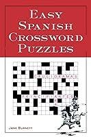 Easy Spanish Crossword Puzzles (Language - Spanish)