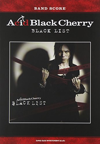バンド・スコア Acid Black Cherry「BLAC...