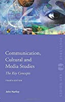 Communication, Cultural and Media Studies (Routledge Key Guides)