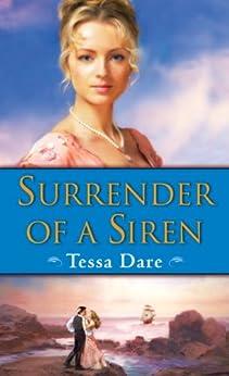 Surrender of a Siren (Wanton Dairymaid Trilogy) by [Dare, Tessa]