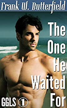 [Butterfield, Frank W.]のThe One He Waited For (Golden Gate Love Stories Book 1) (English Edition)