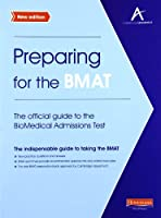 Preparing for the BMAT: The Official Guide to the BioMedical Admissions Test by Heinemann(2010-08-01)