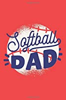 Softball Dad: Softball Notebook Blank Dot Grid Sports Journal dotted with dots 6x9 120 Pages Checklist Record Book Softball Lovers Take Notes Gift for Softball Player Planner Paper Men Women Kids Christmas Gift for Softballer