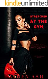 Stretched at The Gym: A Taboo First Time Step Story (Bad Daughters Book 3) (English Edition)