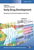 Early Drug Development: Bringing a Preclinical Candidate to the Clinic (Methods and Principles in Medicinal Chemistry)