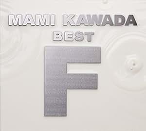 """MAMI KAWADA BEST """"F""""(初回限定盤CD×3+特典(CD×1/Blu-ray×3))"""