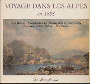 Voyage dans les Alpes en 1838 (Archives du Dauphiné)