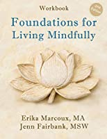 Foundations for Living Mindfully