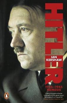 Hitler 1936-1945: Nemesis (Allen Lane History Book 2) by [Kershaw, Ian]