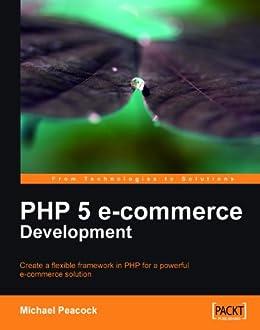 [Peacock, Michael]のPHP 5 e-commerce Development