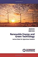 Renewable Energy and Green Technology: Lecture Notes for Agriculture Students