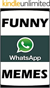 Memes: WhatsApp TEXT FAILS MEMES With Some Super Duper Dank Memes Comedy For Chuffing Legends (English Edition)