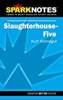 Slaughterhouse-five Sparknotes (Sparknotes Literature Guides)