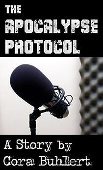 The Apocalypse Protocol by [Buhlert, Cora]