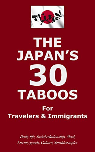 旅行者や移住者が知っておくべき日本の30のタブー