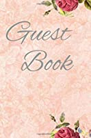 Guest Book: Birthday, Bridal Shower, Wedding, Baby Shower,And Anniversary:Guestbook Perfect For Retirement, Funeral Or Memorial Service