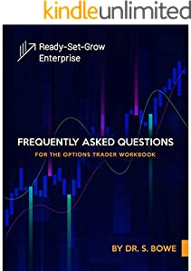 Frequently Asked Questions for the Options Trader Workbook (English Edition)