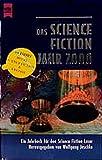 Das Science Fiction Jahr 2000. ( Jahrbuch fuer den Science Fiction Leser, 15).