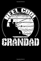 """Reel Cool GRANDAD: Blank Lined Fishing Notebook - 6""""x9"""" , 120 Page Lined Paperback journal"""