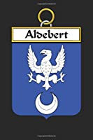 Aldebert: Aldebert Coat of Arms and Family Crest Notebook Journal (6 x 9 - 100 pages)