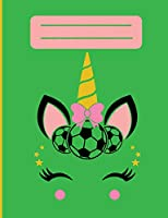 Unicorn Journal: Soccer Unicorn Journal- 120  blank pages with a soccer unicorn for drawing or sketching.