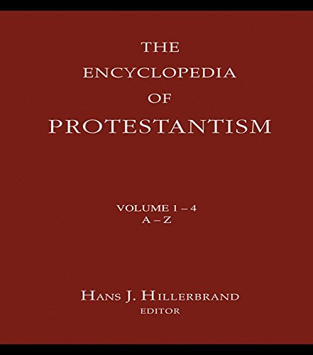 Encyclopedia of Protestantism: 4-volume set