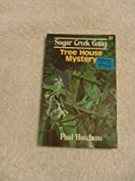 Tree House Mystery (Sugar Creek Gang)