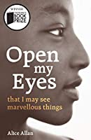 Open My Eyes, that I may see marvelous things