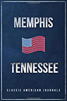 """Memphis Tennessee: Blank Lined Vintage/Retro USA Vacation Travel Journal/Notebook/Diary with Classic American Flag Design - Handy Pocket Size 6""""x9"""""""