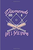 Diamonds Are A Girl's Best Friend Softball: Baseball Quote Undated Planner | Weekly & Monthly No Year Pocket Calendar | Medium 6x9 Softcover | For Softball Girls & Pitcher Fans