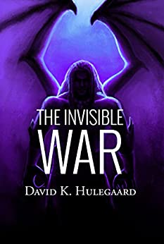 The Invisible War (The Noble Trilogy Book 2) by [Hulegaard, David K.]