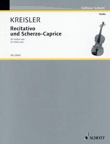 クライスラー: レチタティーヴォとスケルツォ・カプリス Op.6/ショット社/無伴奏バイオリン