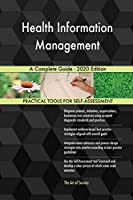 Health Information Management A Complete Guide - 2020 Edition