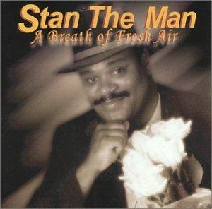 [画像:A Breath of Fresh Air by Stan the Man (2003-04-05)]