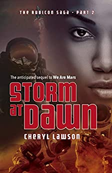 Storm At Dawn: The Rubicon Saga - Part Two by [Lawson, Cheryl]