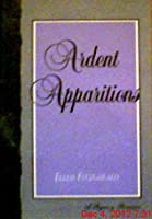 Ardent Apparitions