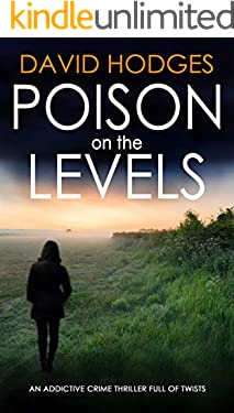 POISON ON THE LEVELS an addictive crime thriller full of twists (Detective Kate Hamblin Mystery Book 7)